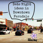 Date Night In + Around Detroit :: Ferndale