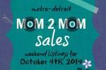 Mom2MomSalesMetroDetroit october 4th