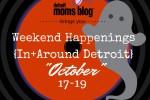 Weekend Happenings october 17 18 19