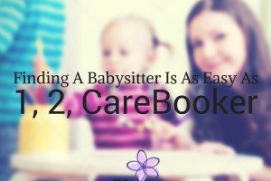 Finding a Babysitter Is As Easy As CareBooker