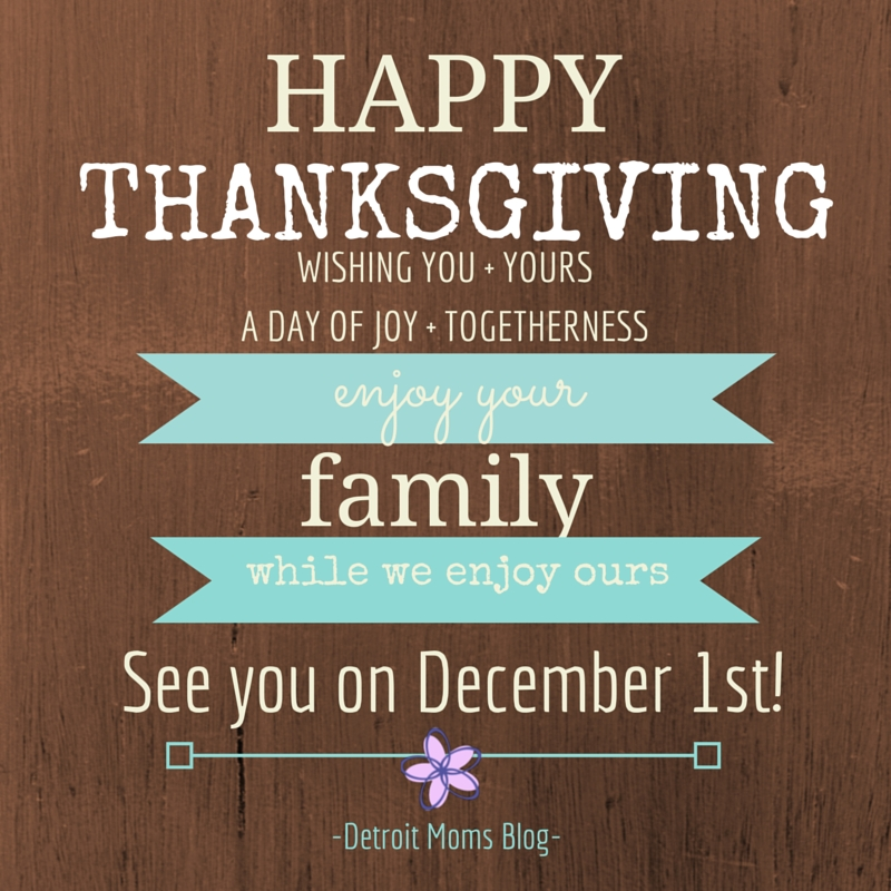 Happy Thanksgiving Break