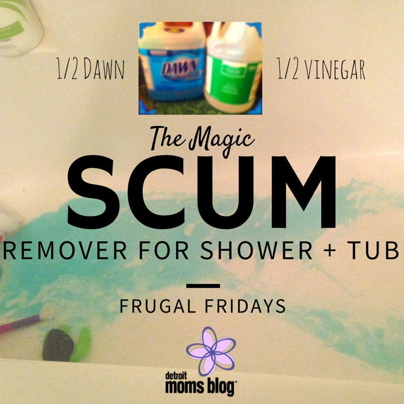 Magic Scum Remover for Shower and Tub Frugal Friday