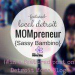 Meet A Detroit Mompreneur :: Sassy Bambino + Heal-A-Boo-Boo-Project