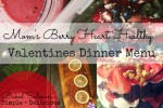 Mom's Berry Healthy Valentines Dinner