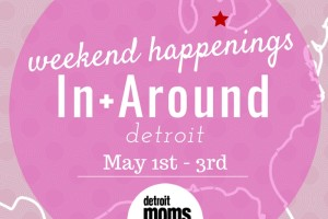 weekend happenings may 1-3