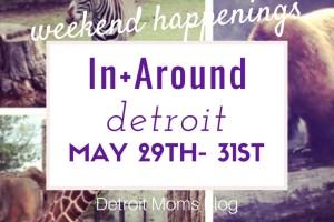 weekend happening may 29-31