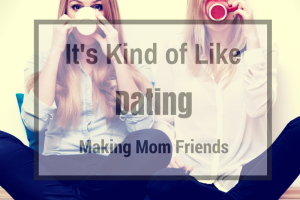 MakingMomFriends