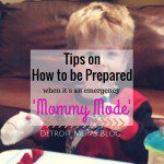 It's An Emergency! A Few First-Timer Tips on How to be Prepared