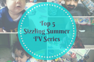 Top 5 Sizzling Summer TV Series