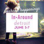 Weekend Happenings June 5 – 7
