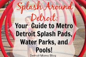 Splash Around Detroit