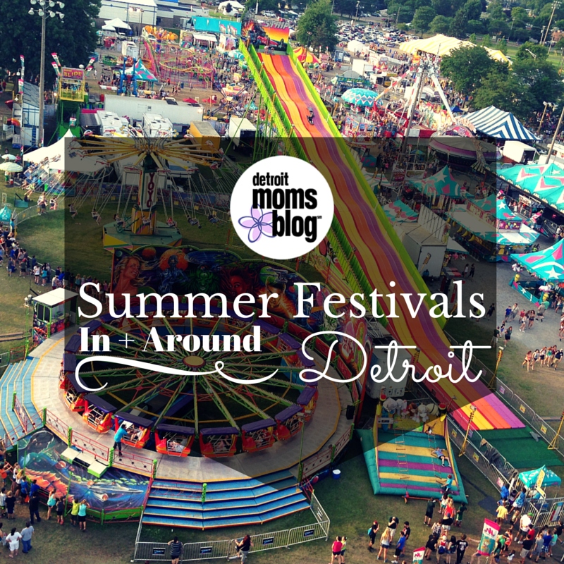summer festivals in and around detroit