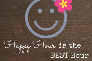 Happy Hour is the best hour