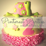 Pinterest Parties and Other Tales of Woe