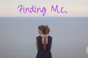 Finding Me.