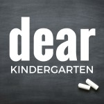 Dear Kindergarten