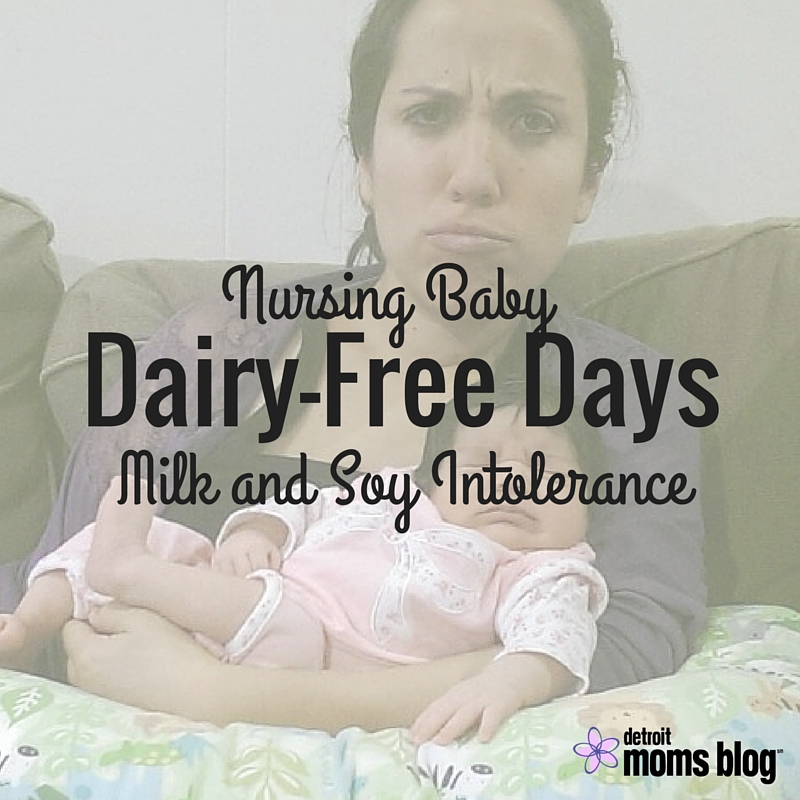 7ec234e796444 Dairy-Free Days  Nursing a Baby with a Milk and Soy Protein Intolerance