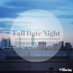 Fall Date Night in the D