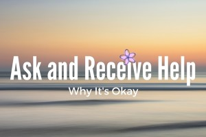 Ask and Receive Help