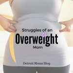 Breaking the Cycle : Struggles of an Overweight Mom