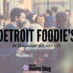 A Detroit Foodie's Restaurant Bucket List