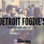 A Detroit Foodie's Restaurant Bucket List