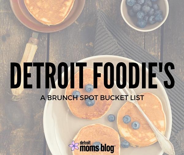 Detroit Foodie BRUNCH