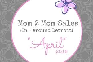 Mom 2 Mom-April