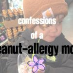 Confessions of a Peanut-Allergy Mom