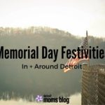 Memorial Day Festivities In Metro Detroit