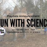 {Playdate Announcement} Fun with Science :: Cranbrook Playdate