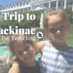Mom Friendly Guide to Mackinac Island
