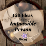 Mission Possible: Gifts for the Impossible Person
