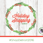 #ShopDetroit2016 Holiday Gift Guide