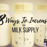 8 Ways To Increase Your Milk Supply