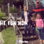Be the Fun Mom: My New Years Resolution
