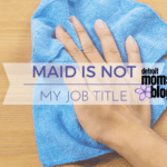 Maid is Not My Job Title