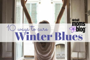 10 Ways to Cure Winter Blues