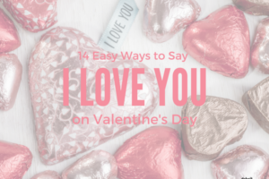 14 Ways to Say I Love You-3
