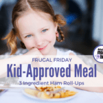 Frugal Friday :: 3 Ingredient Ham Roll-Ups