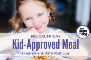 Frugal Friday - Kid-Approved Meal-2
