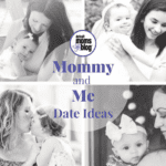 Mommy + Me Date Ideas for Valentine's Day