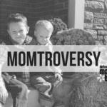 Momtroversy