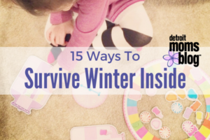 Taylor 15 Ways to Survive Winter Inside