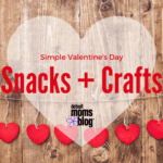 Valentine's Day Crafts and Snacks for Kids