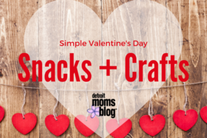 Valentine's Day Snacks + Crafts