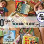 10 Tips to Encourage Reading in Your Home