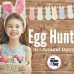 2017 Easter Egg Hunts {In + Around Detroit}