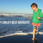 I'm My Child's Best Advocate