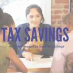 Tax Savings {Another Reason to Save for College}
